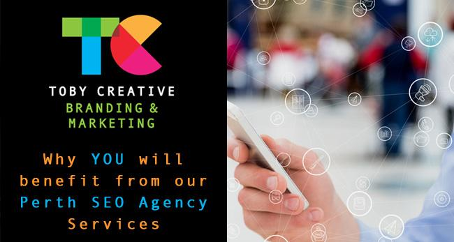 Why your business will benefit from Toby Creative Perth SEO Agency